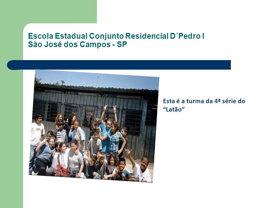 Escola Estadual Conjunto Residencial D´Pedro I São José dos Campos - SP