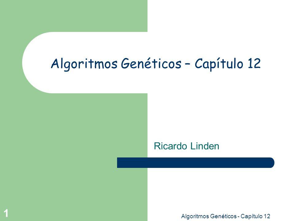 Algoritmos Genéticos – Capítulo 12