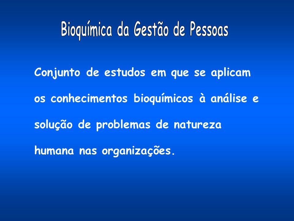 Bioquímica da Gestão de Pessoas