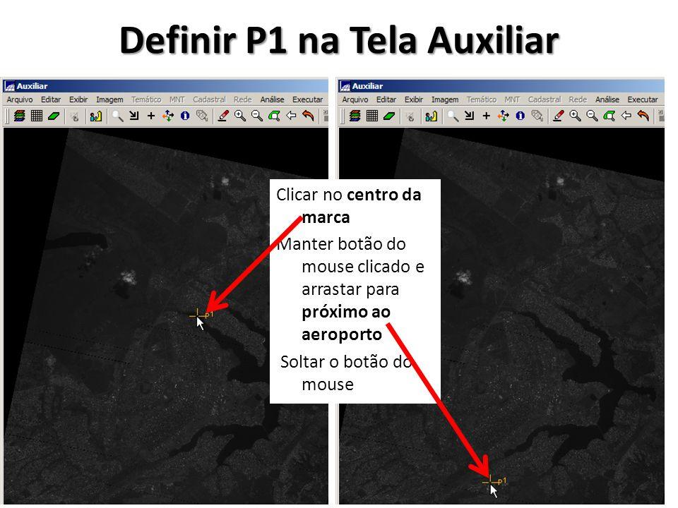 Definir P1 na Tela Auxiliar
