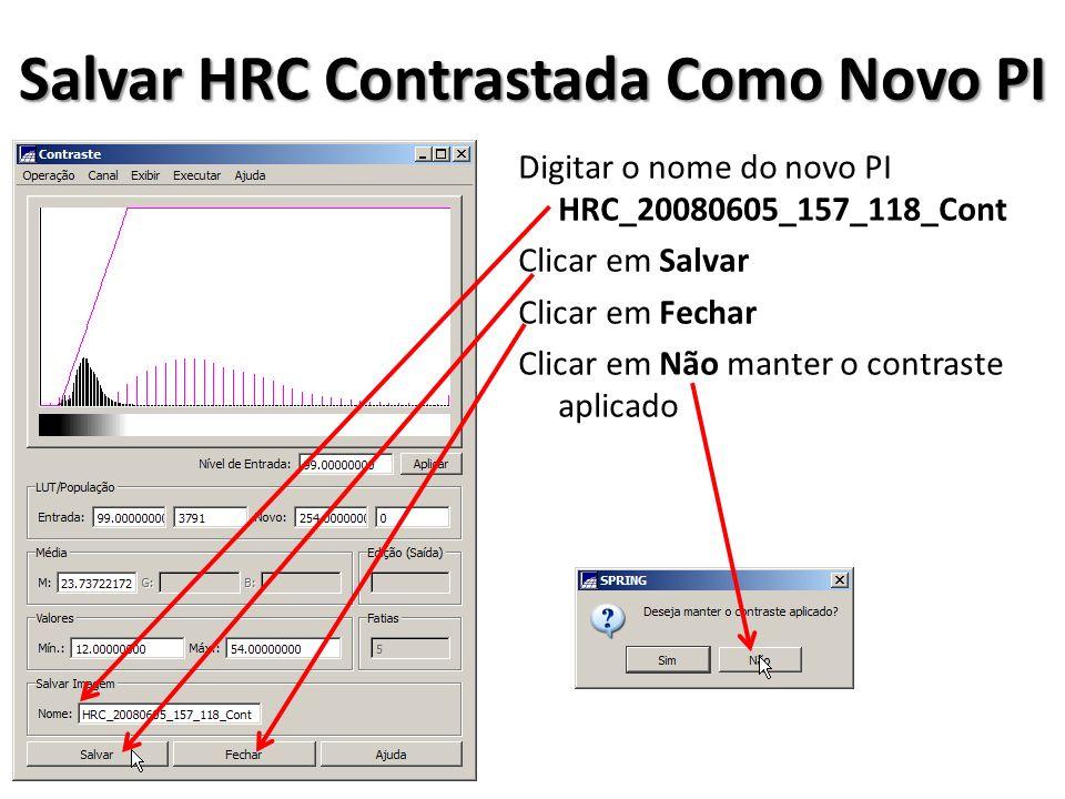Salvar HRC Contrastada Como Novo PI