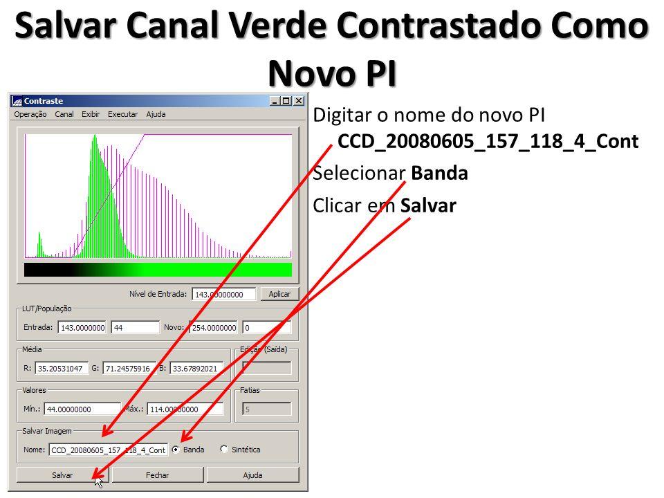 Salvar Canal Verde Contrastado Como Novo PI