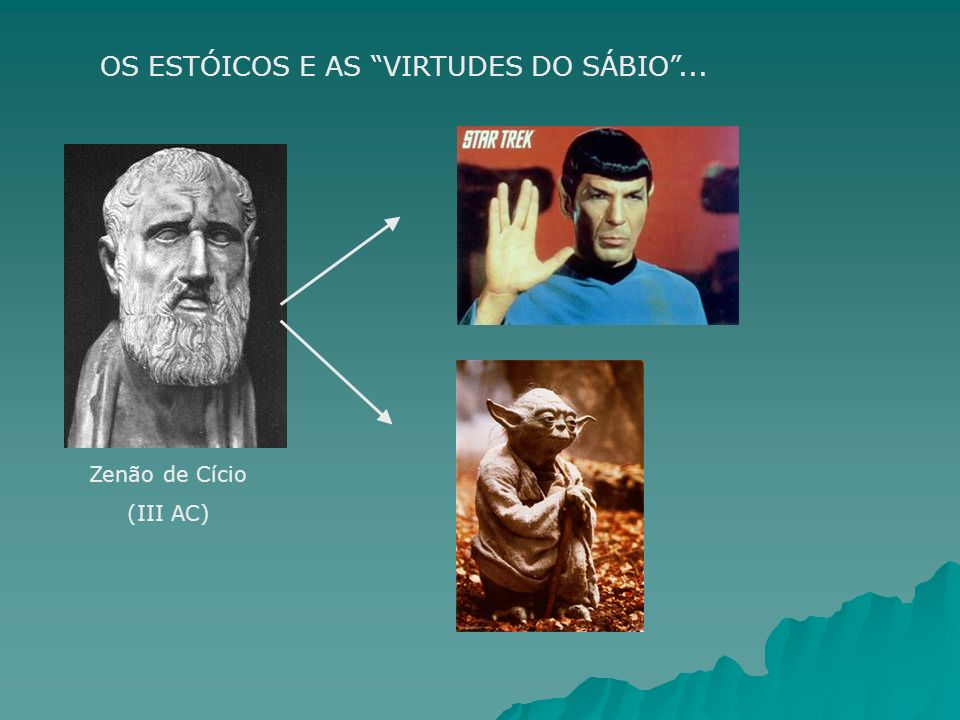 Os Estóicos e as virtudes do sábio ...