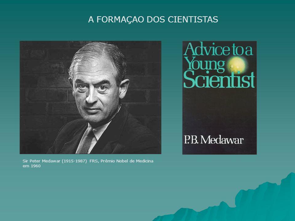 A FORMAÇAO DOS CIENTISTAS