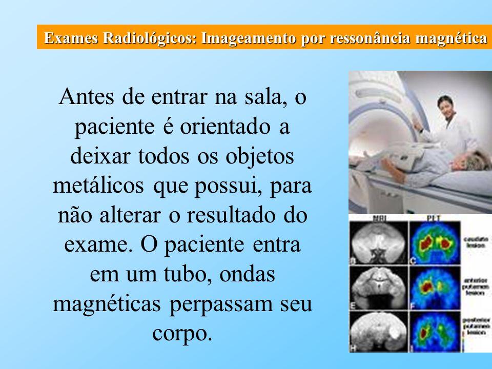 Exames Radiológicos: Imageamento por ressonância magnética