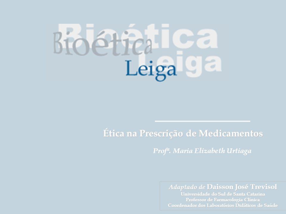 Ética na Prescrição de Medicamentos