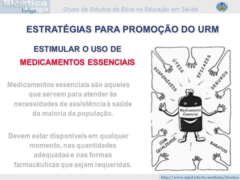ESTRATÉGIAS PARA PROMOÇÃO DO URM MEDICAMENTOS ESSENCIAIS