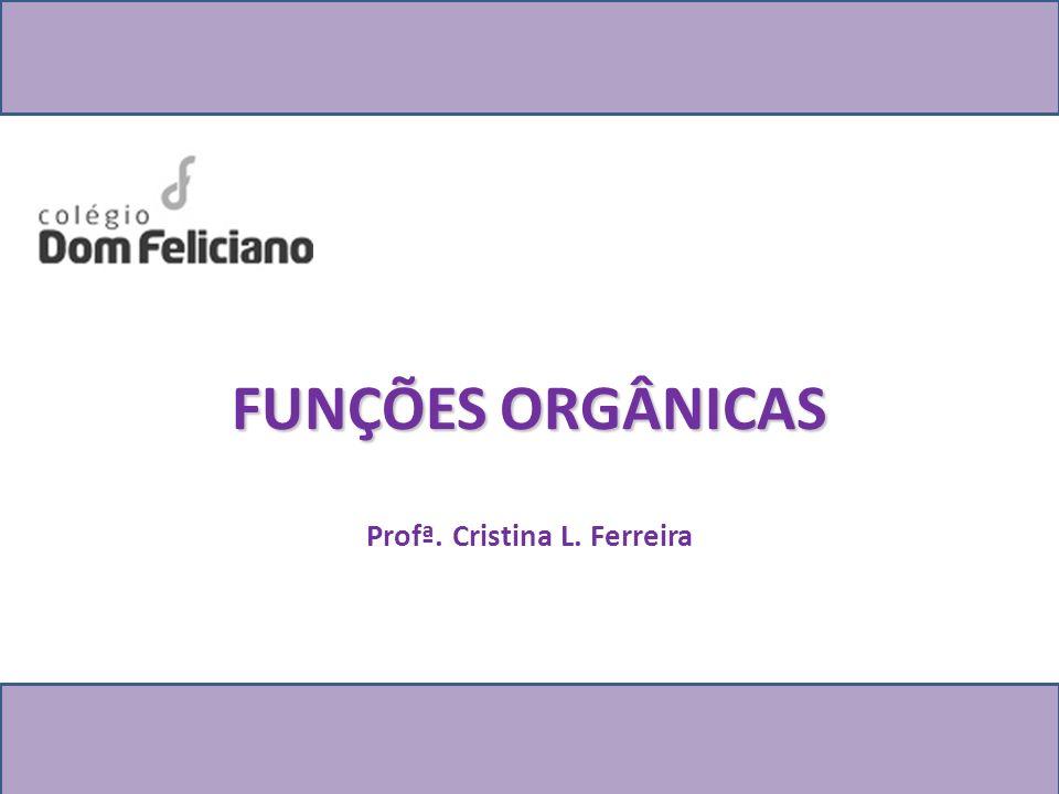 Profª. Cristina L. Ferreira