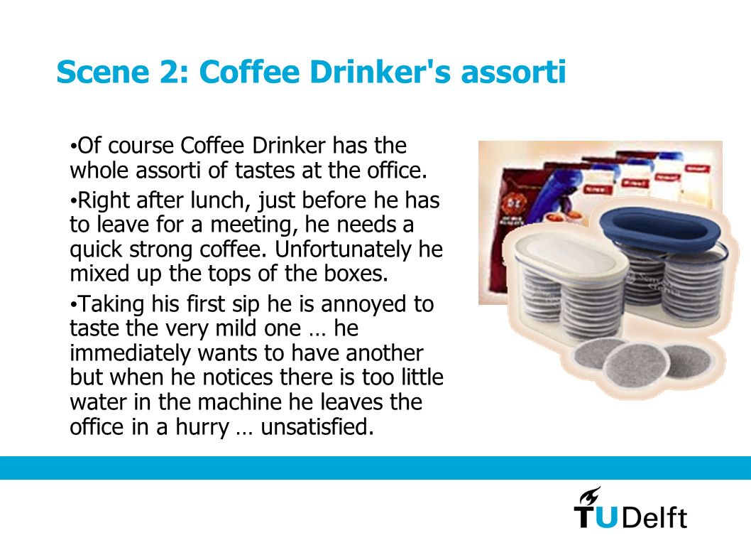 Scene 2: Coffee Drinker s assorti