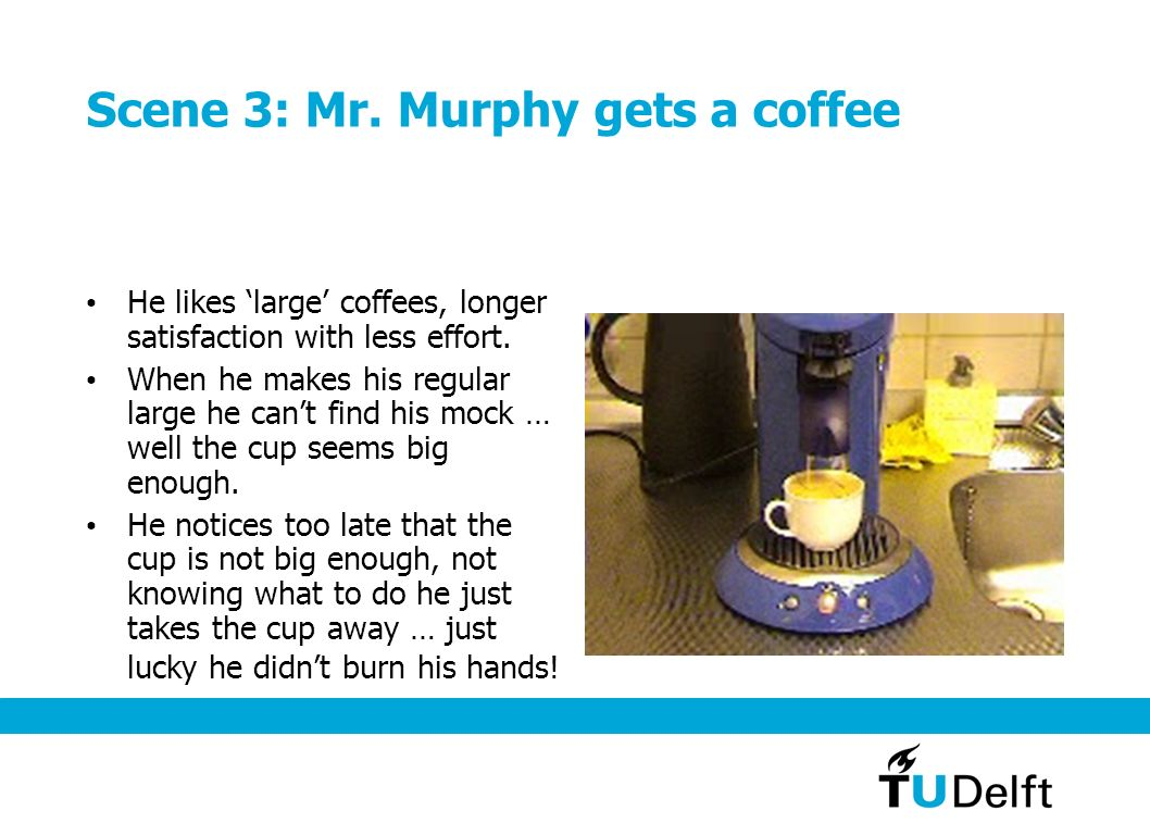 Scene 3: Mr. Murphy gets a coffee