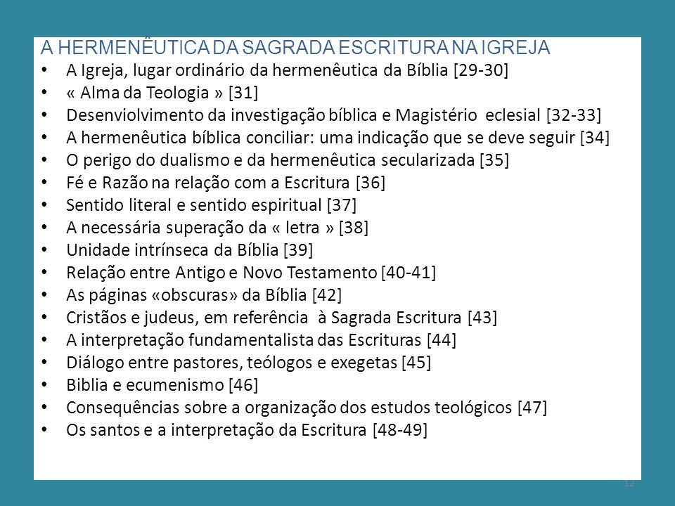 A HERMENÊUTICA DA SAGRADA ESCRITURA NA IGREJA