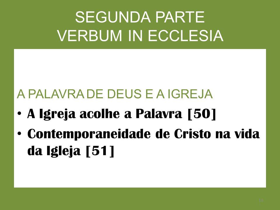 SEGUNDA PARTE VERBUM IN ECCLESIA