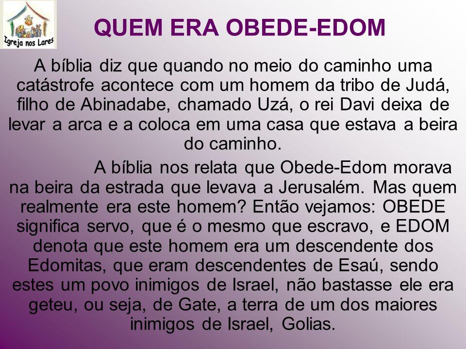 QUEM ERA OBEDE-EDOM