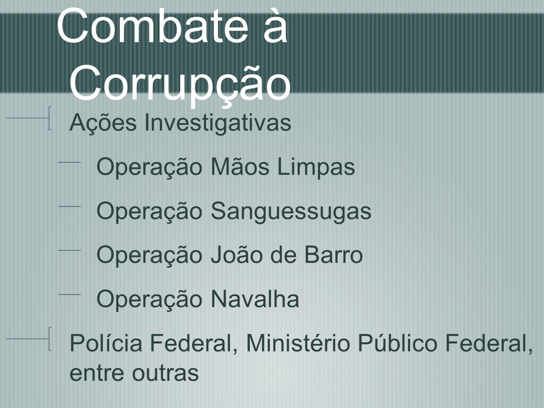 Combate à Corrupção Ações Investigativas Operação Mãos Limpas