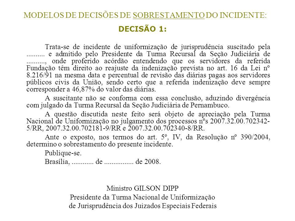 MODELOS DE DECISÕES DE SOBRESTAMENTO DO INCIDENTE: