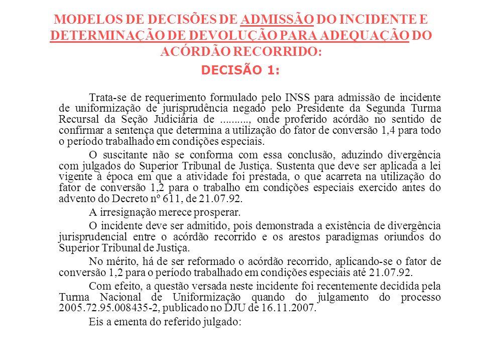 MODELOS DE DECISÕES DE ADMISSÃO DO INCIDENTE E DETERMINAÇÃO DE DEVOLUÇÃO PARA ADEQUAÇÃO DO ACÓRDÃO RECORRIDO: