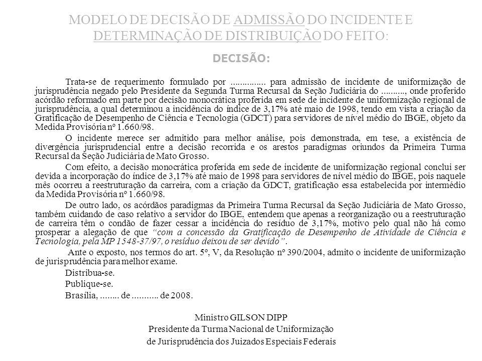 MODELO DE DECISÃO DE ADMISSÃO DO INCIDENTE E DETERMINAÇÃO DE DISTRIBUIÇÃO DO FEITO: