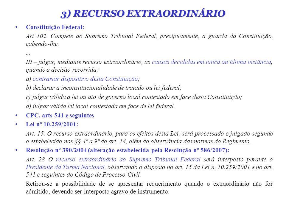 3) RECURSO EXTRAORDINÁRIO