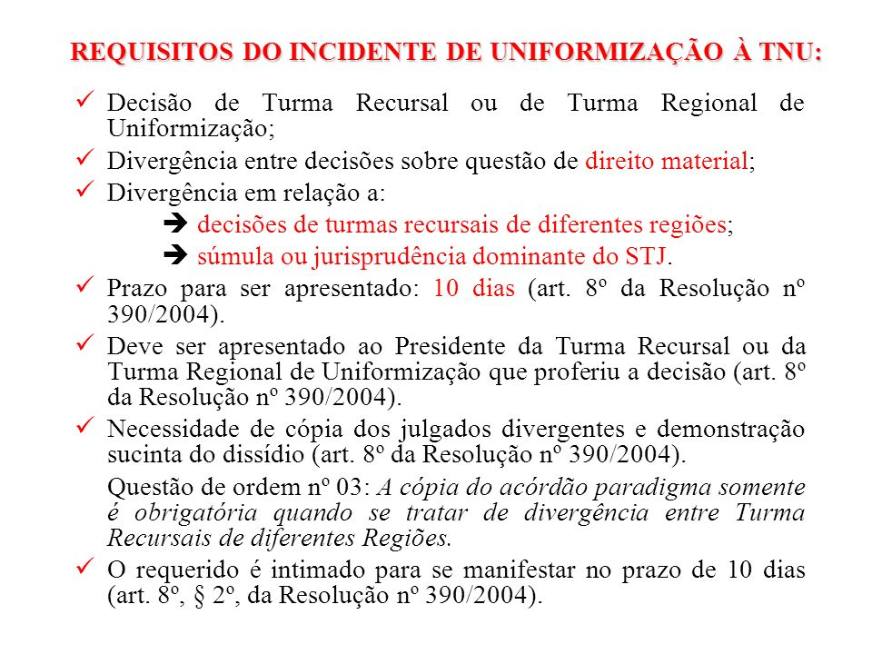 REQUISITOS DO INCIDENTE DE UNIFORMIZAÇÃO À TNU: