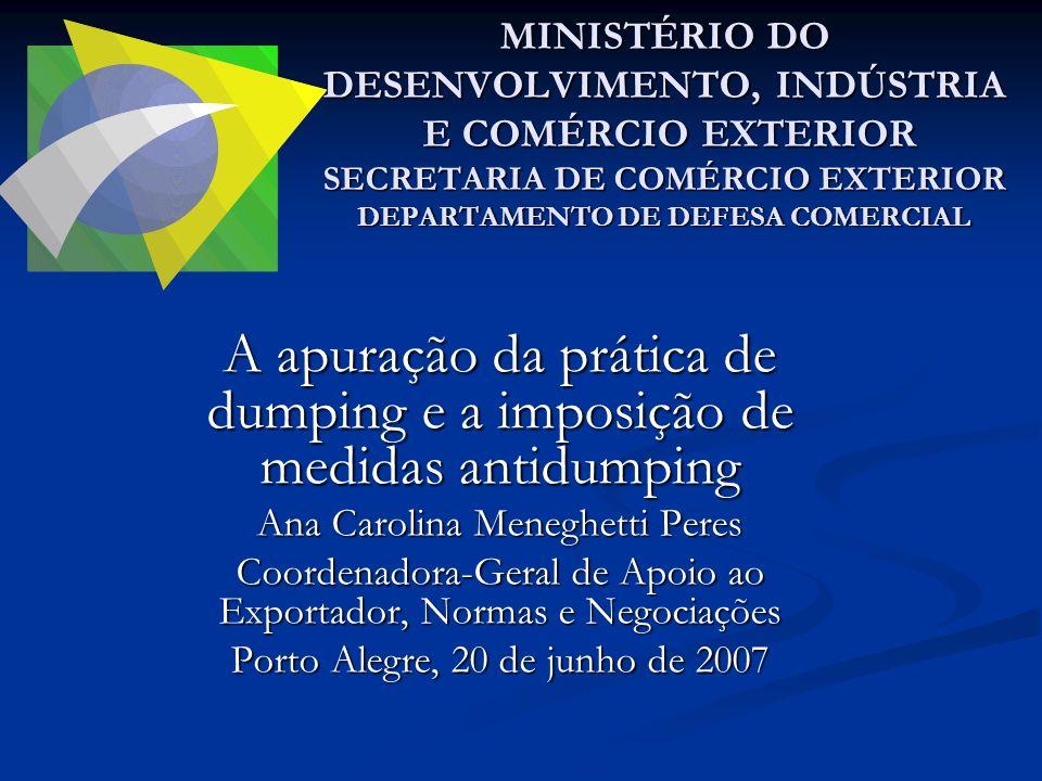 A apuração da prática de dumping e a imposição de medidas antidumping