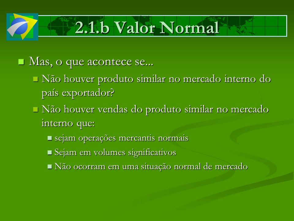 2.1.b Valor Normal Mas, o que acontece se...