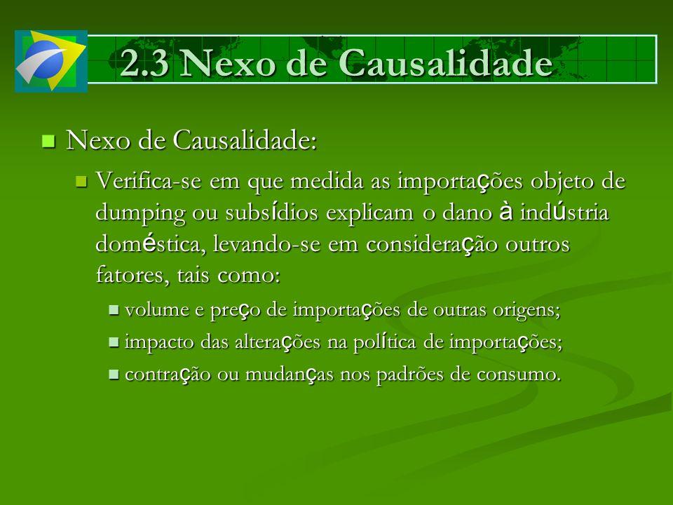 2.3 Nexo de Causalidade Nexo de Causalidade: