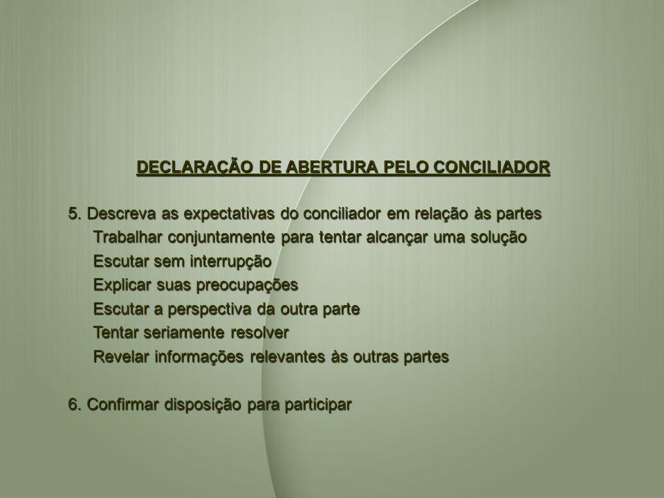 DECLARAÇÃO DE ABERTURA PELO CONCILIADOR