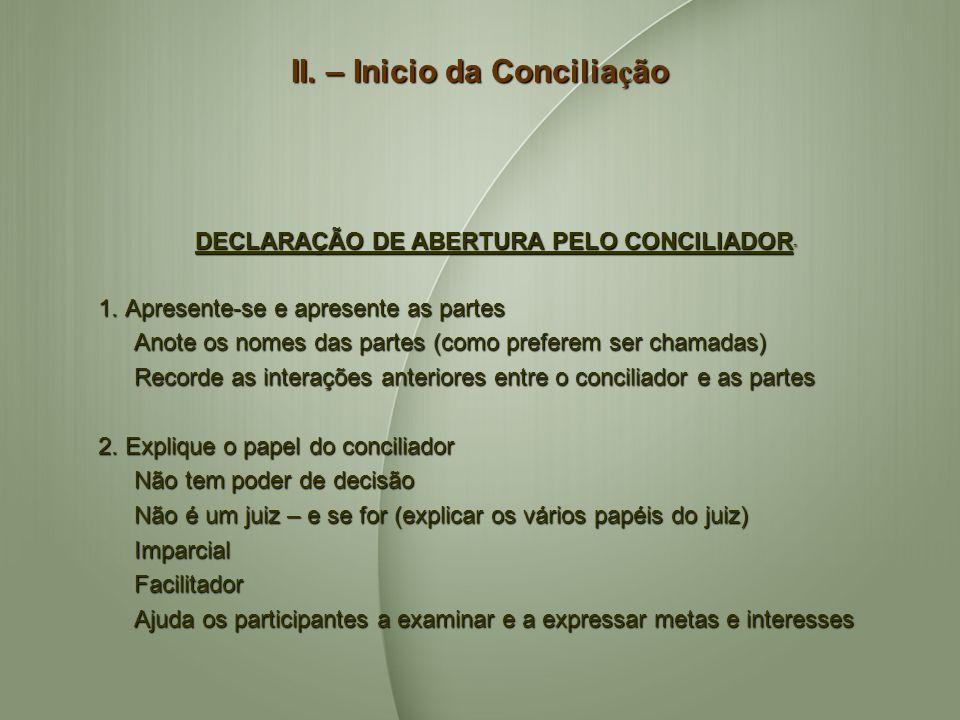 II. – Inicio da Conciliação