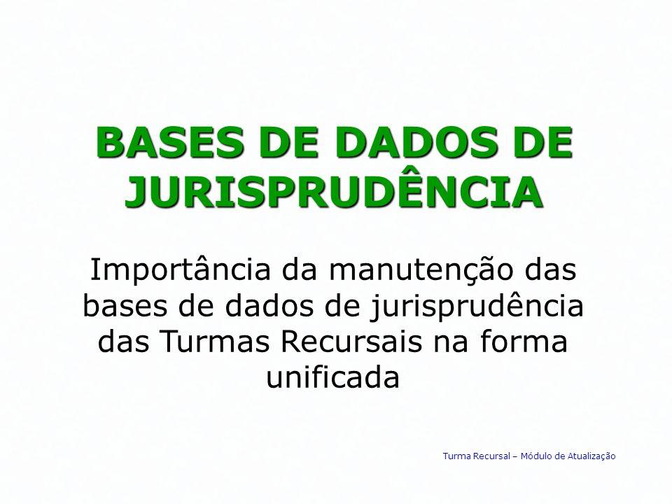 BASES DE DADOS DE JURISPRUDÊNCIA