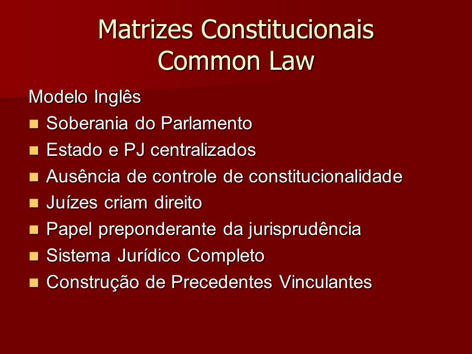 Matrizes Constitucionais Common Law