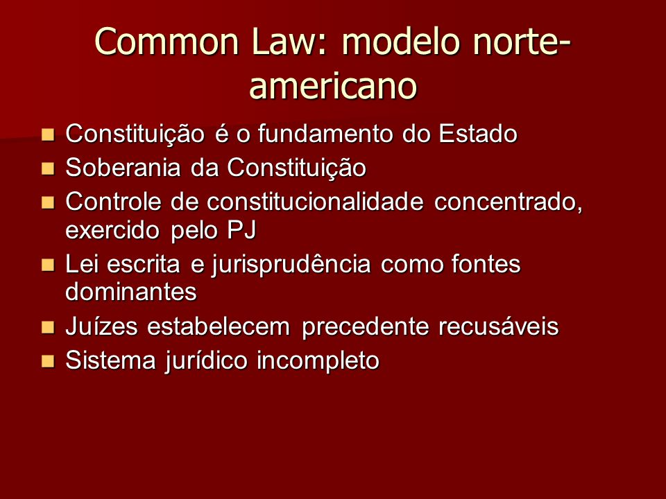 Common Law: modelo norte-americano