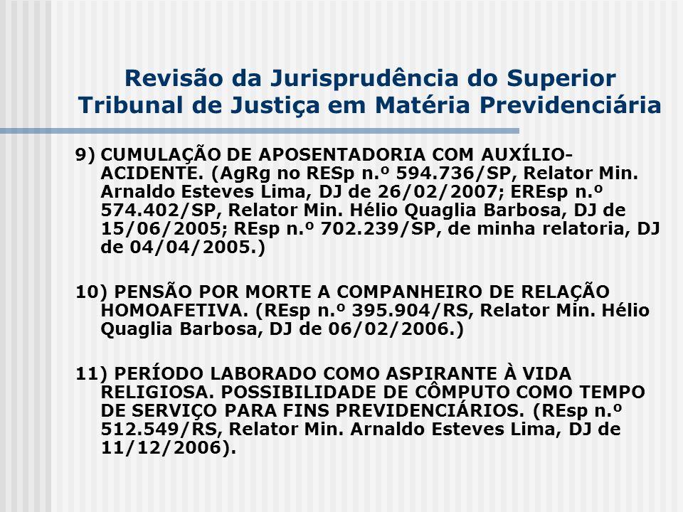 Revisão da Jurisprudência do Superior Tribunal de Justiça em Matéria Previdenciária