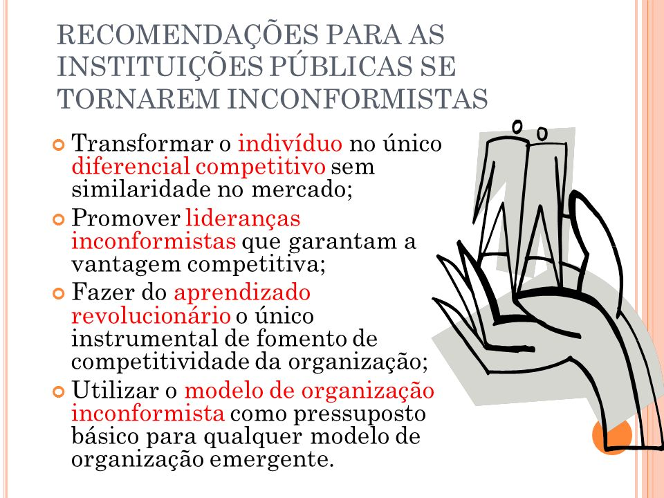 RECOMENDAÇÕES PARA AS INSTITUIÇÕES PÚBLICAS SE TORNAREM INCONFORMISTAS