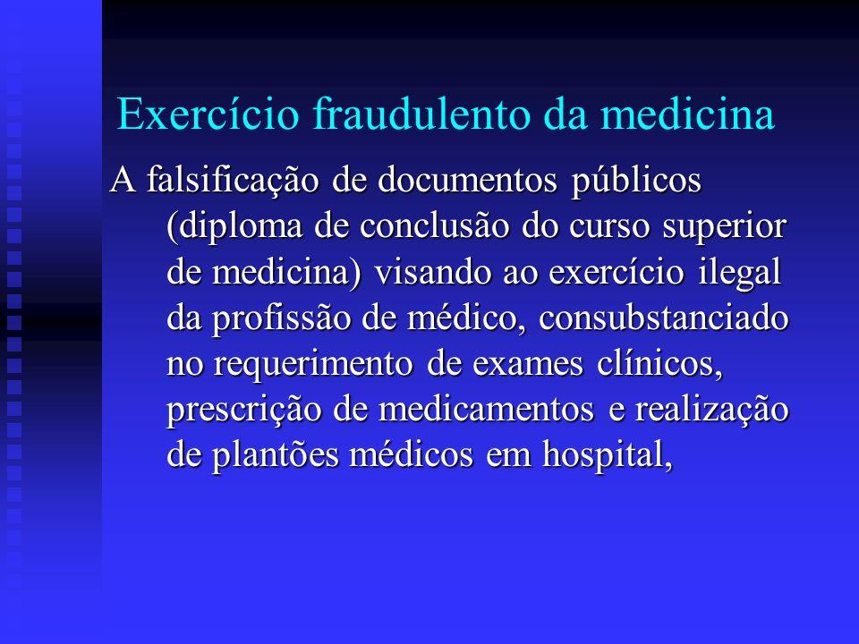 Exercício fraudulento da medicina
