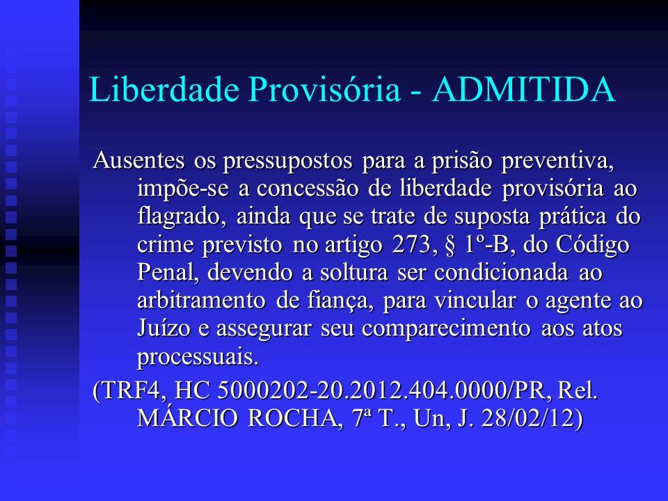 Liberdade Provisória - ADMITIDA