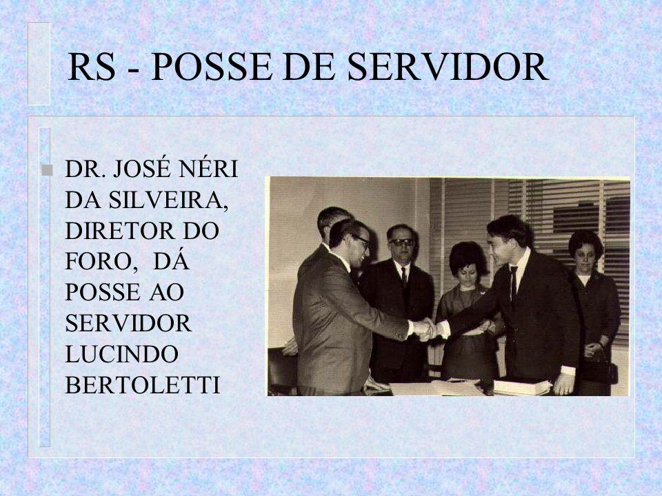 RS - POSSE DE SERVIDORDR.
