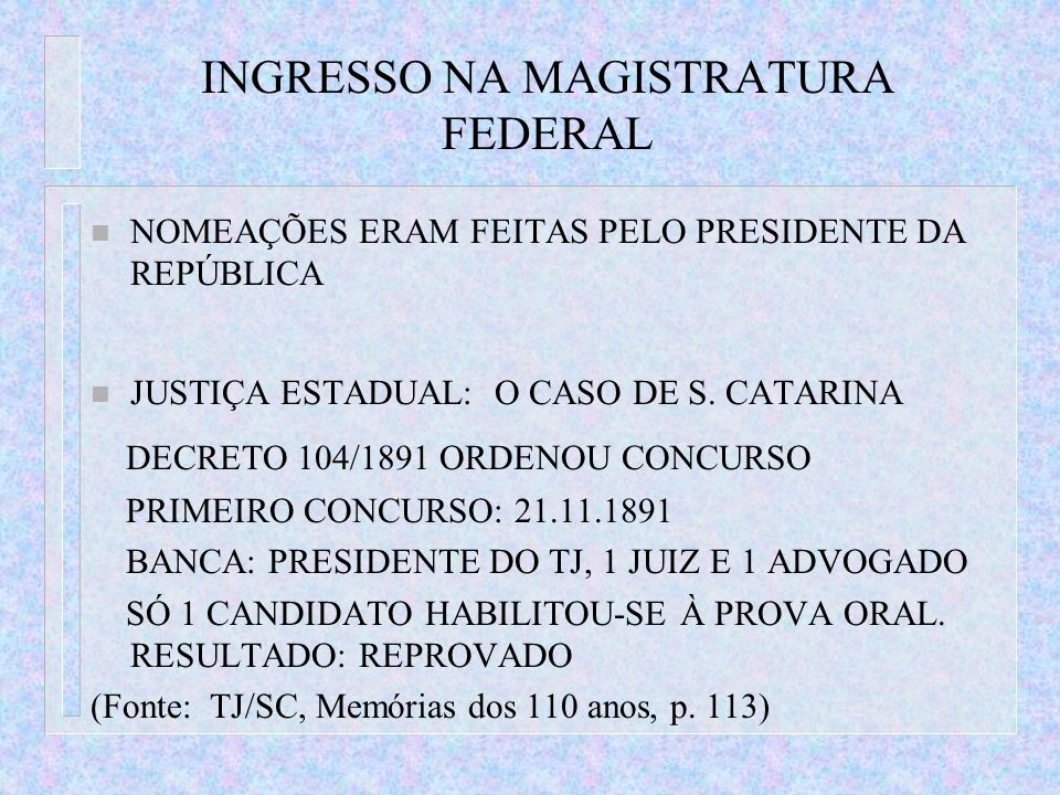INGRESSO NA MAGISTRATURA FEDERAL