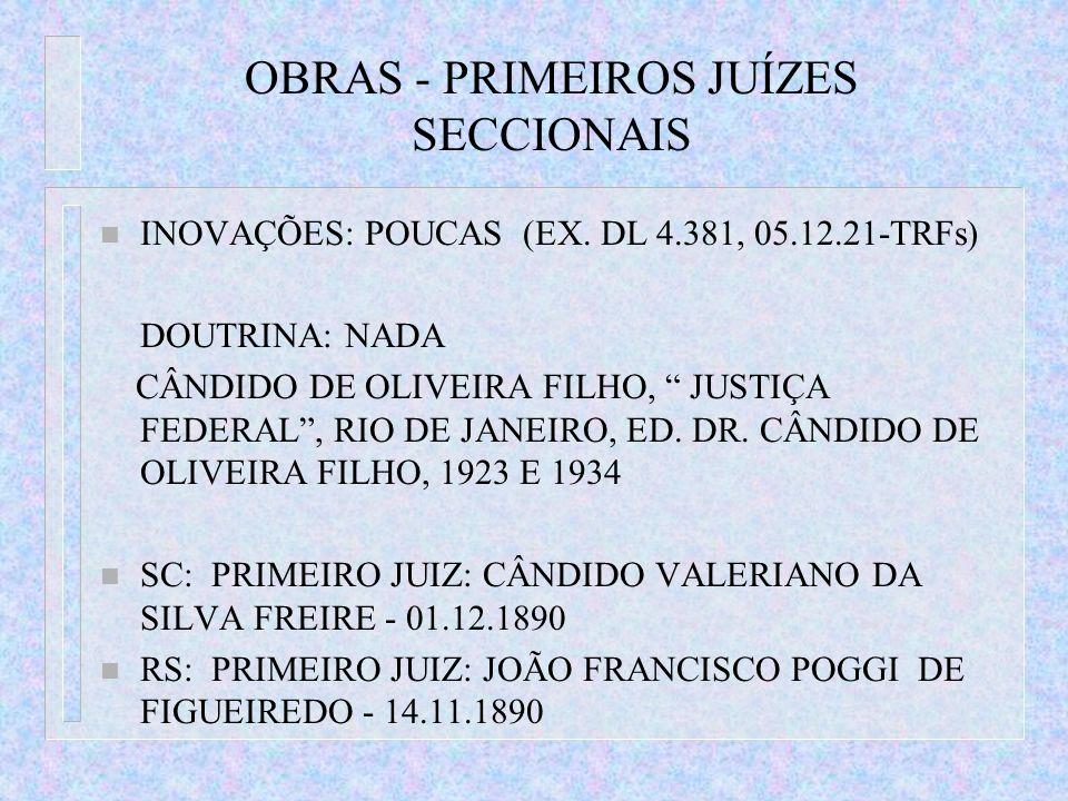 OBRAS - PRIMEIROS JUÍZES SECCIONAIS