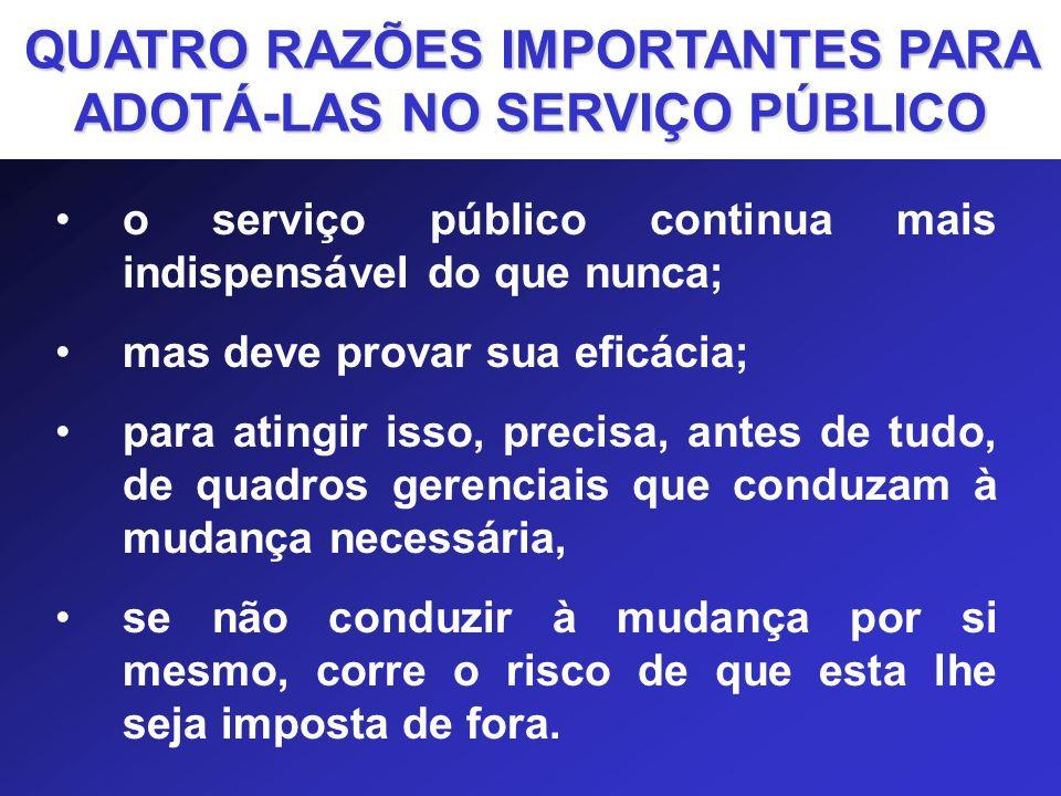 QUATRO RAZÕES IMPORTANTES PARA ADOTÁ-LAS NO SERVIÇO PÚBLICO