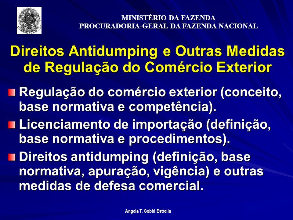 Direitos Antidumping e Outras Medidas de Regulação do Comércio Exterior