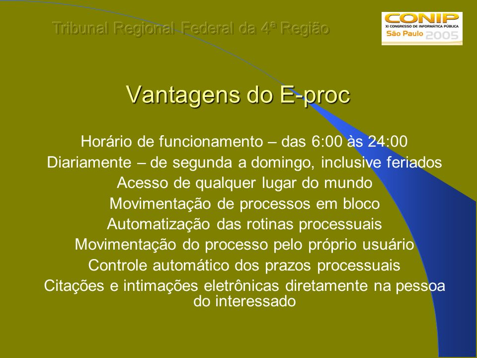 Vantagens do E-proc Tribunal Regional Federal da 4ª Região