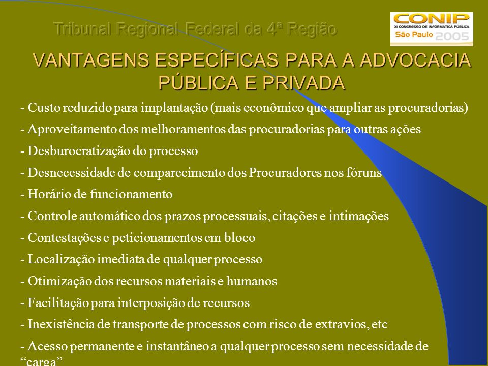 VANTAGENS ESPECÍFICAS PARA A ADVOCACIA PÚBLICA E PRIVADA
