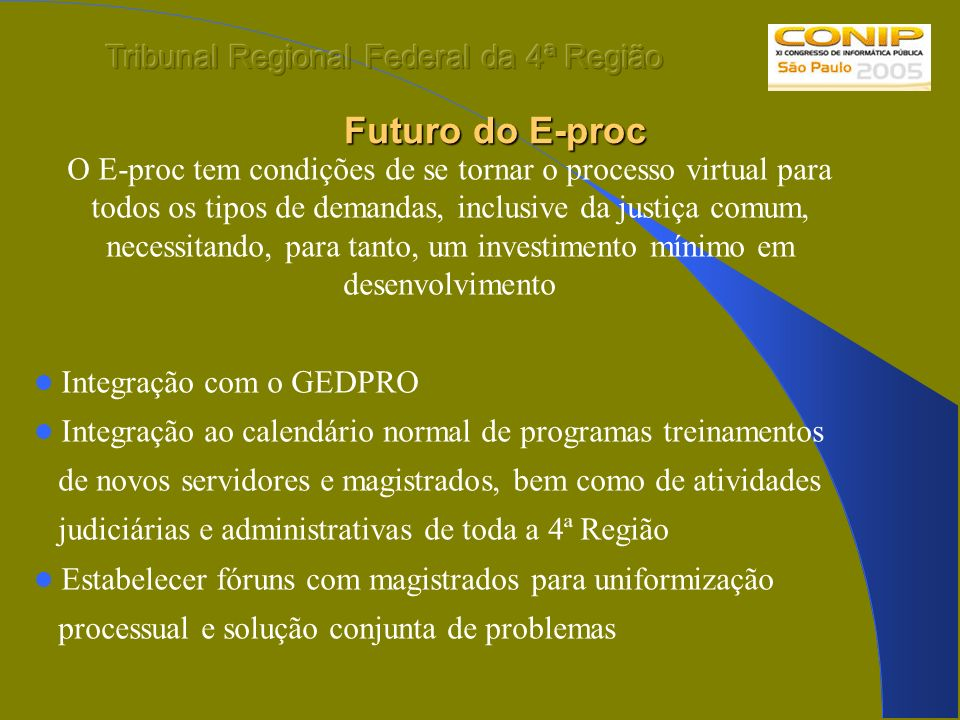 Futuro do E-proc Tribunal Regional Federal da 4ª Região