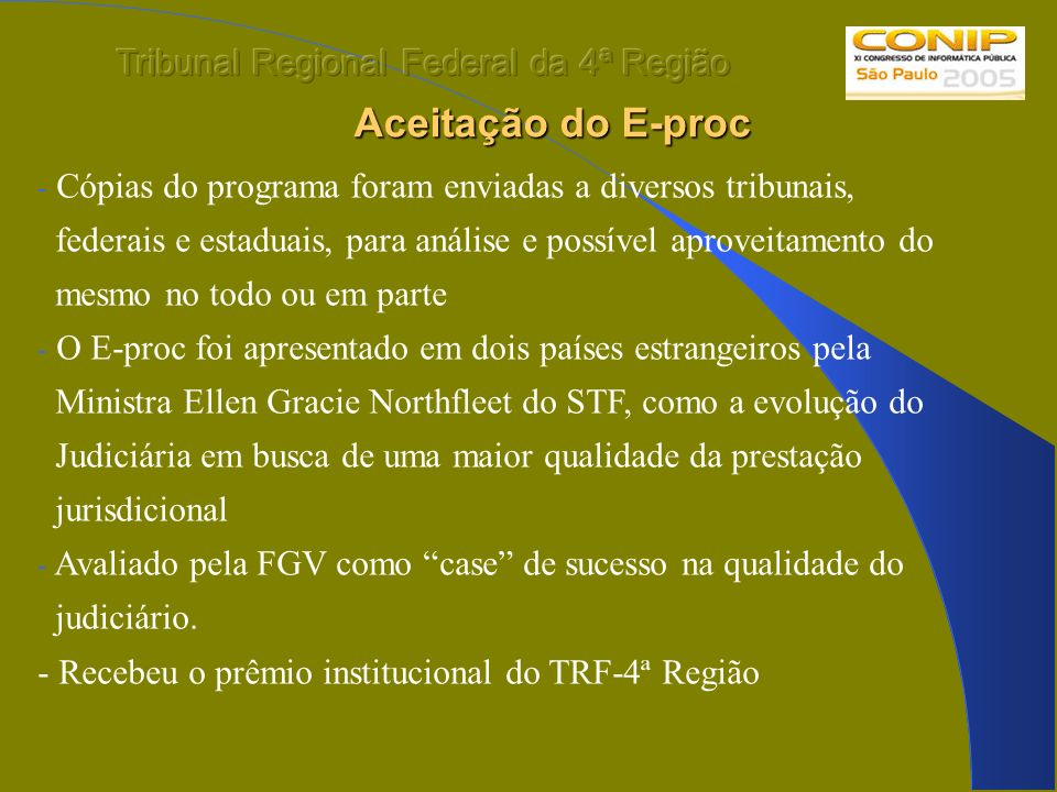 Aceitação do E-proc Tribunal Regional Federal da 4ª Região