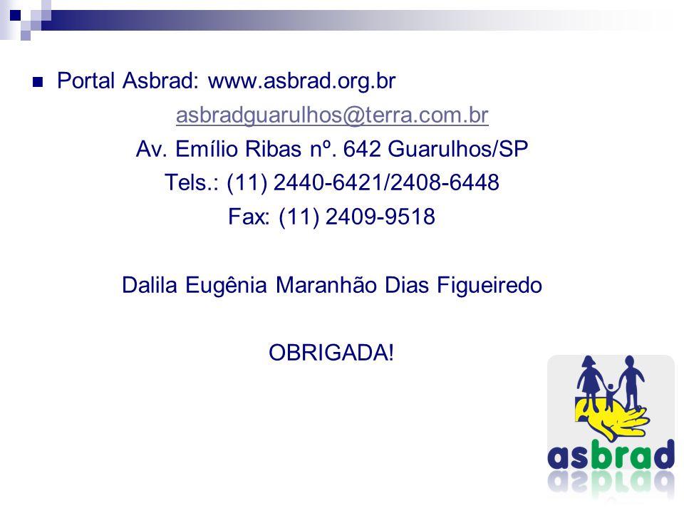 Portal Asbrad: www.asbrad.org.br asbradguarulhos@terra.com.br