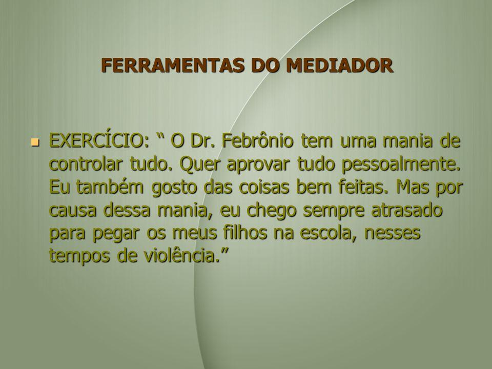FERRAMENTAS DO MEDIADOR