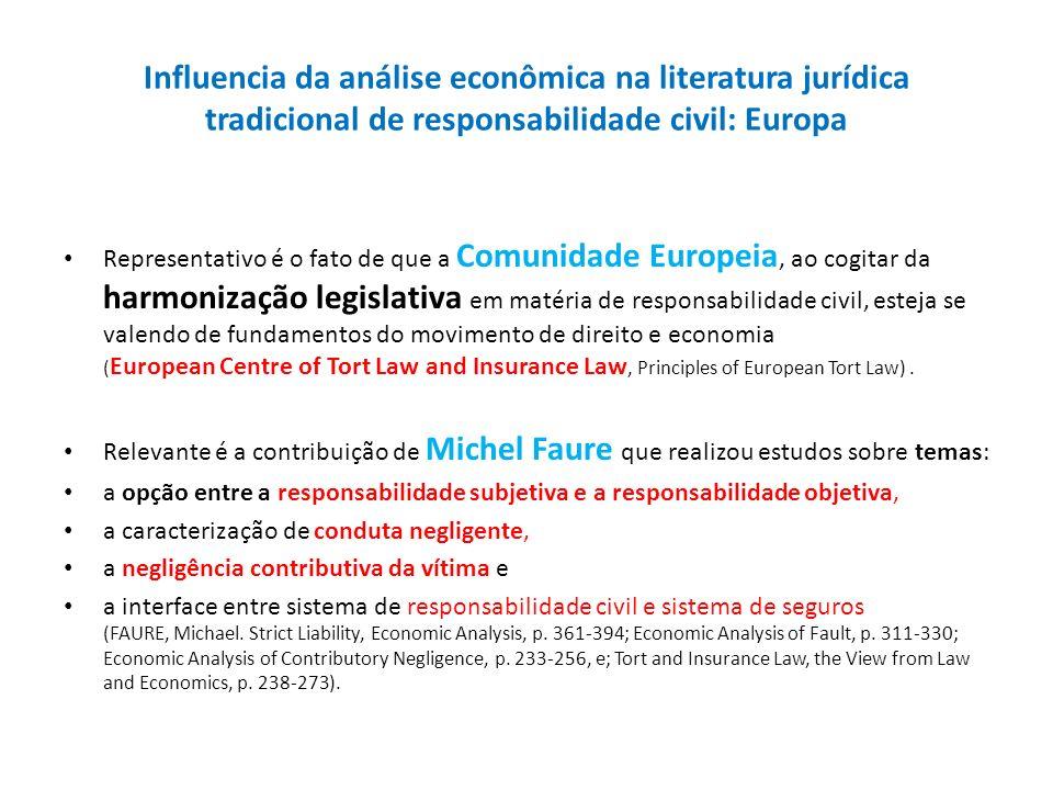 Influencia da análise econômica na literatura jurídica tradicional de responsabilidade civil: Europa