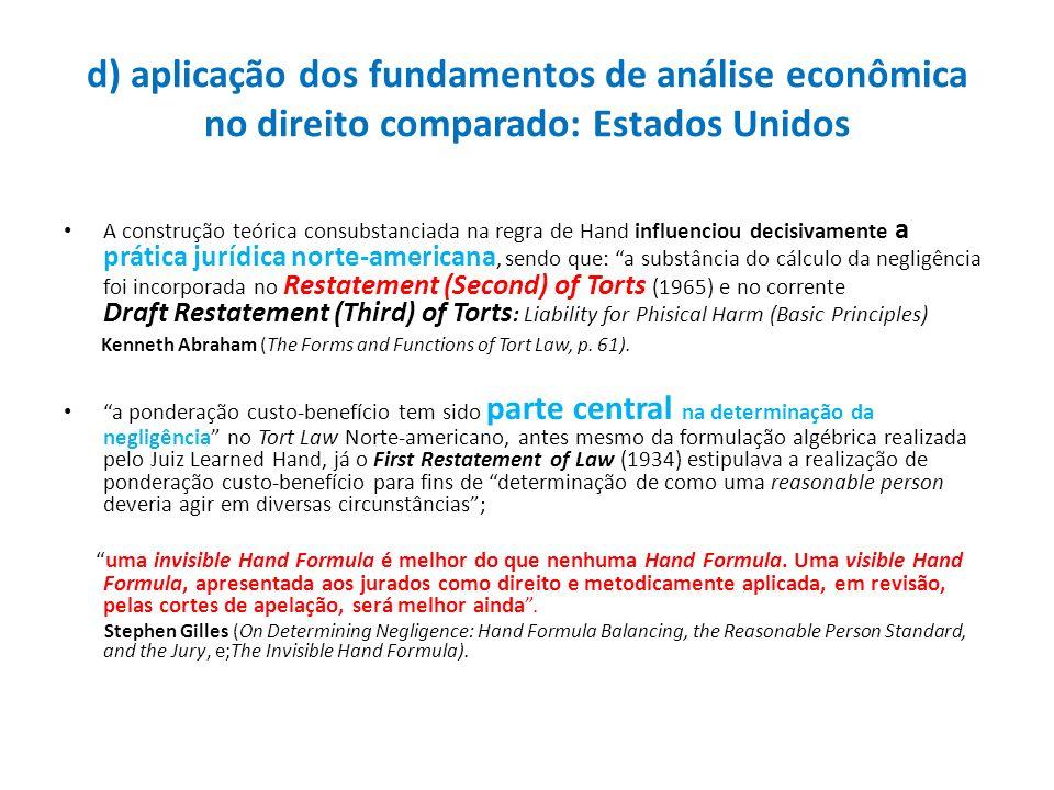 d) aplicação dos fundamentos de análise econômica no direito comparado: Estados Unidos