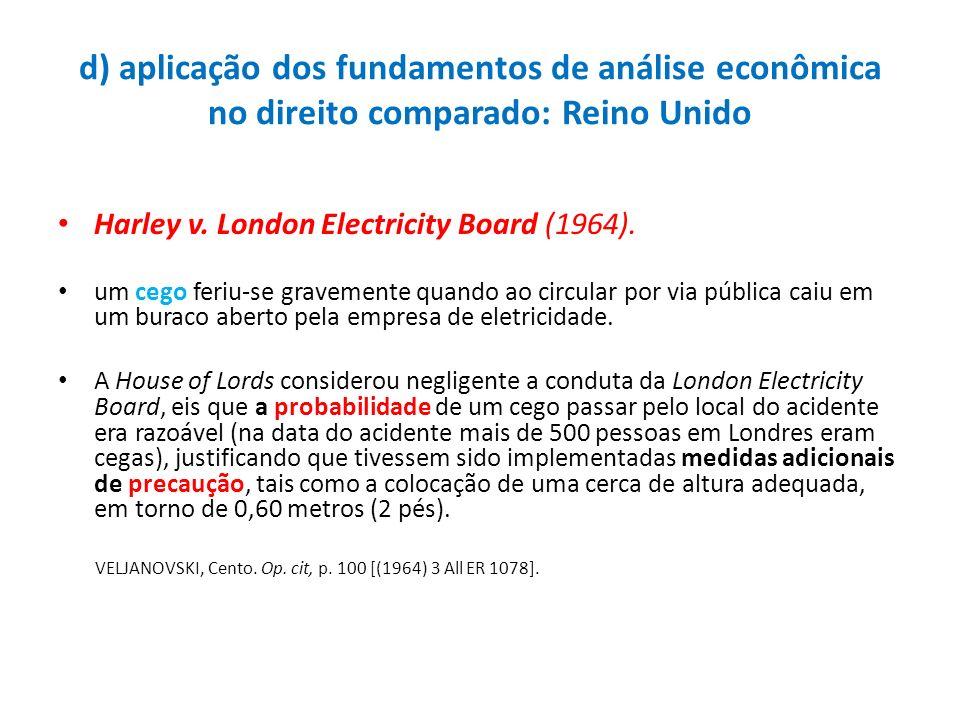 d) aplicação dos fundamentos de análise econômica no direito comparado: Reino Unido