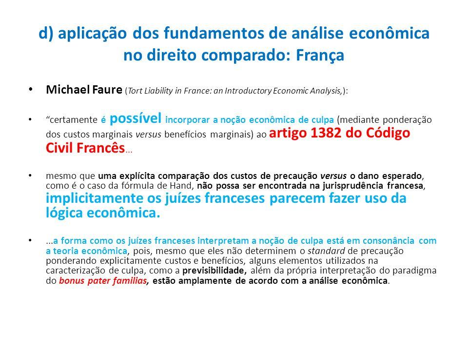 d) aplicação dos fundamentos de análise econômica no direito comparado: França